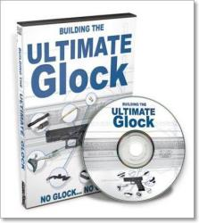DVD Buliding the Ultimate Glock